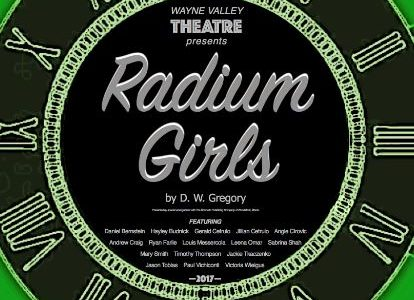 Wayne Valley Presents Radium Girls